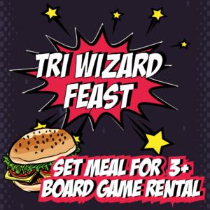 Geek Retreat Game Night - Tri Wizard Feast (set meal for 3 + board game rental!)